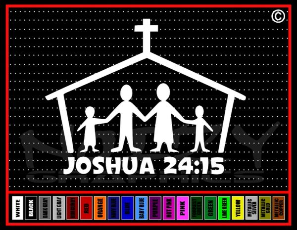 Joshua 24:15 Vinyl Decal / Sticker