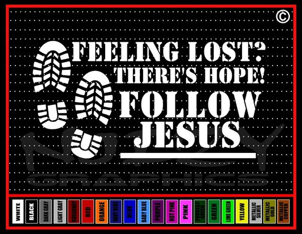 Feeling Lost? There's Hope! Follow Jesus Vinyl Decal / Sticker