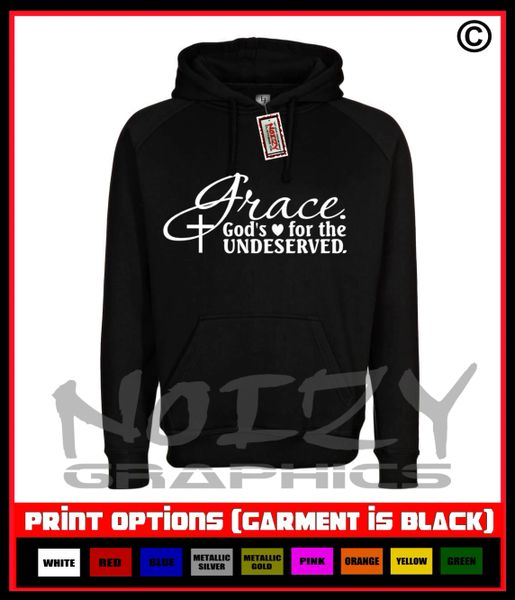 GRACE God's Love For The Undeserved Hoodie