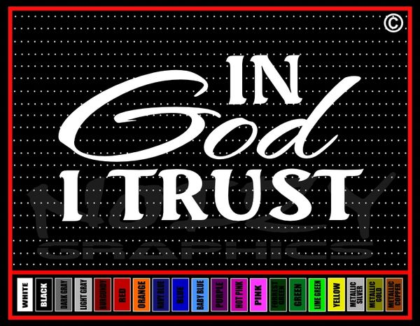 In God I Trust (I) Vinyl Decal / Sticker