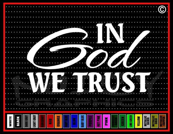 In God We Trust (We) Vinyl Decal / Sticker