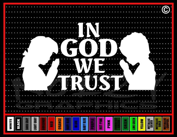 In God We Trust (We) #2 Vinyl Decal / Sticker