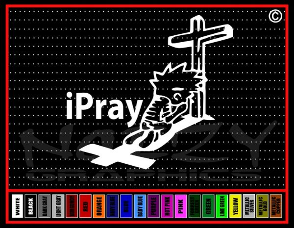 iPray Vinyl Decal / Sticker