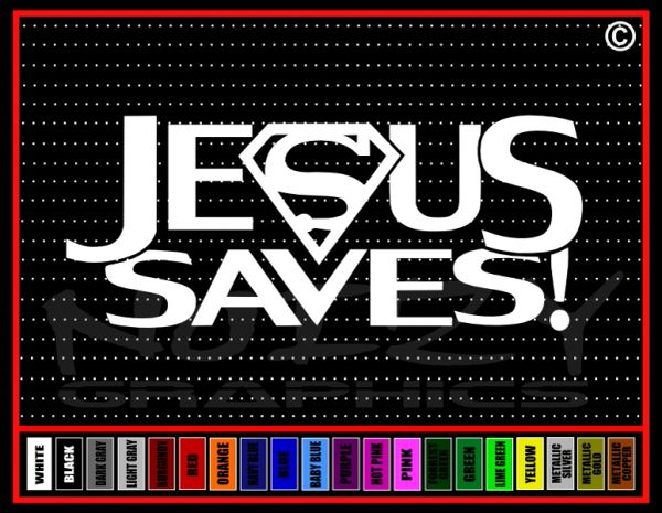 Jesus Saves Vinyl Decal / Sticker