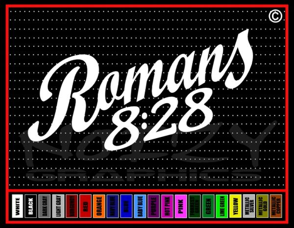 Romans 8:28 Vinyl Decal / Sticker