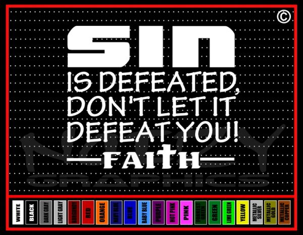 Sin Is Defeated Vinyl Decal / Sticker