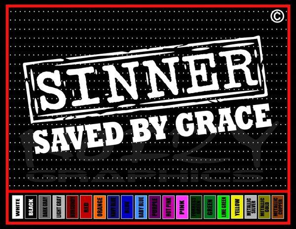 Sinner (Stamp) Saved By Grace Vinyl Decal / Sticker