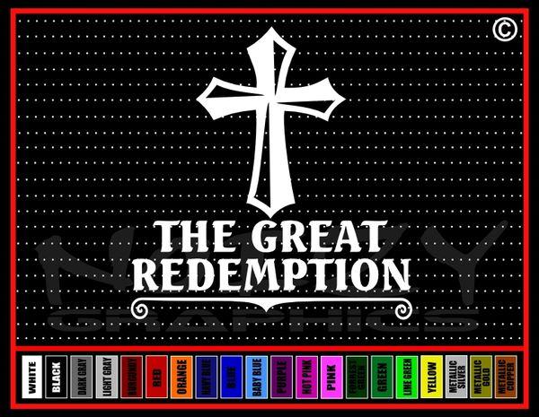 The Great Redemption Vinyl Decal / Sticker