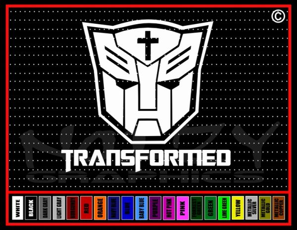 Transformed Vinyl Decal / Sticker
