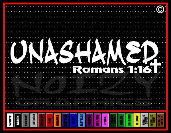 Unashamed #1 Vinyl Decal / Sticker