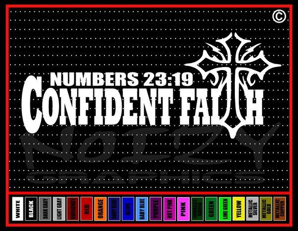Confident Faith Numbers 23:19 Vinyl Decal / Sticker