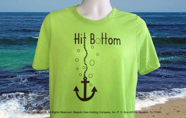 Hit Bottom T Shirt