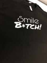 Smile B*tch