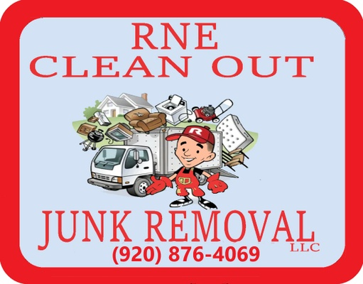 RNE CLEAN OUT &      JUNK REMOVAL LLC.  (920) 876-4069