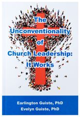 The Unconventionality of Church Leadership: It Works
