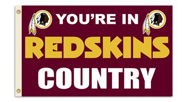 Washington Redskins You're In Country Banner Flag 3' x 5' NFL Licensed