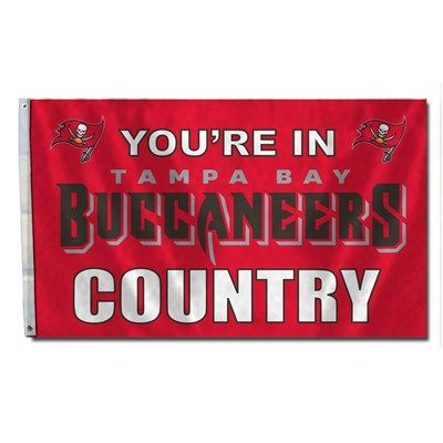 Tampa Bay Buccaneers You're In Country Banner Flag 3' x 5' NFL Licensed