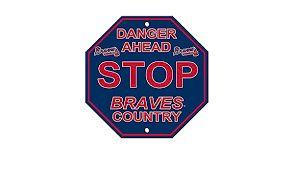 """Atlanta Braves Acrylic Wall Stop Sign 12"""" x 12"""" MLB Licensed"""