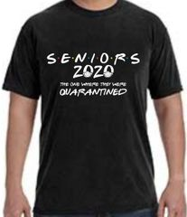 SENIORS 2020 QUARANTINE COTTON T-SHIRT