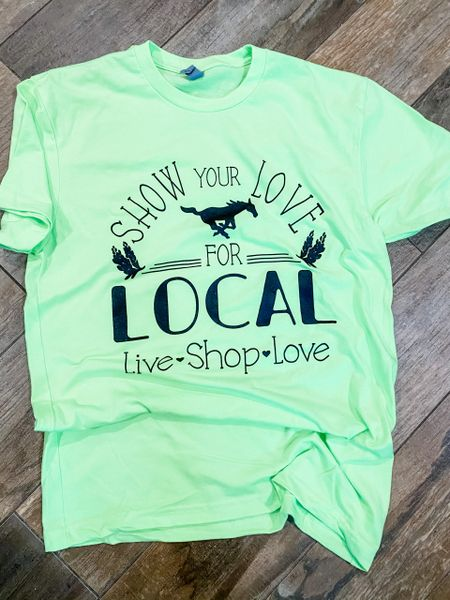 Show your love for local - LIMITED QUANTITIES