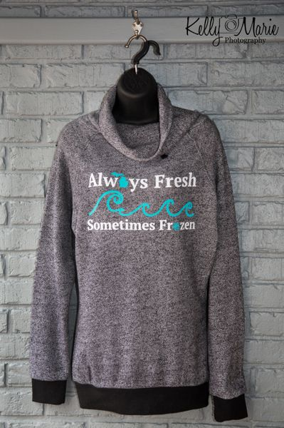 Always Fresh Funnel Neck Sweatshirt