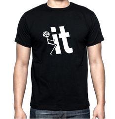 F*** It T-Shirt
