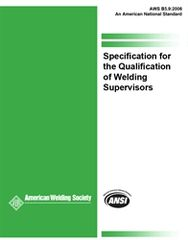 B5.9:2006 Specification for the Qualification of Welding Supervisors