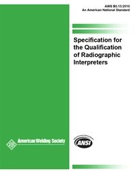 B5.15:2010 Specification for the Qualification of Radiographic Interpreters