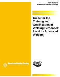 EG3.0:1996 Guide for the Training, Qualification of Welding Personnel; Level II, Advanced Welder, AWS