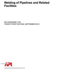 API 1104:2013 Welding of Pipelines and Related Facilities, 21st Edition