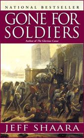 GONE FOR SOLDIERS (HARDCOVER)