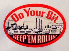 """Original WWII """"Do Your Bit"""" Decal DEC-0141"""