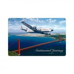 """Sentimental Journey"" TWA Lockheed Constellation Metal Sign SIG-0152"
