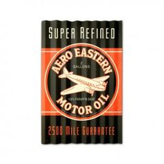 """Corrugated Steel Aero Eastern Motor Oil Sign, 16"""" X 24"""", Distressed to Look Old SIG-0155"""