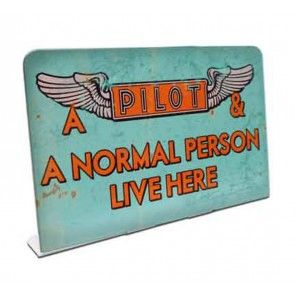 """A Pilot & A Normal Person Live Here"" Topper SIG-0165"