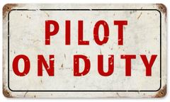 """Pilot On Duty"" Metal Sign SIG-0106"