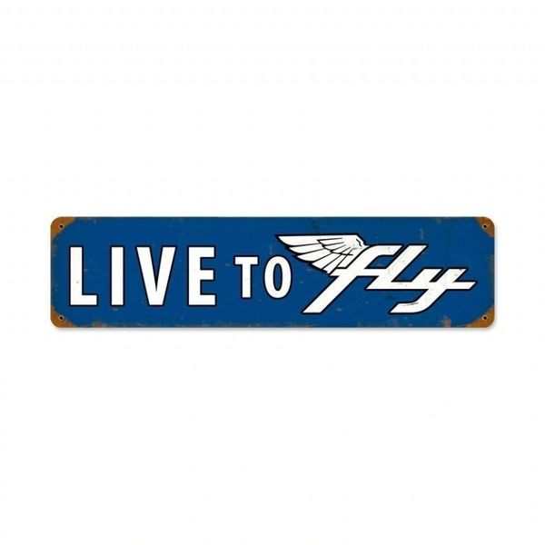 """Live To Fly"" Metal Sign SIG-0112"