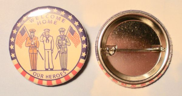 """""""Welcome Home or Heroes"""" Pin Back Buttons, Lot of 10 BTN-0108-10"""