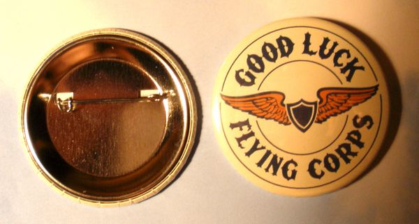"""Wholesale Lot of 125 """"Good Luck Flying Corps"""" Pin Back Button BTN-0110-125"""