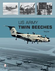 "Book- ""US Army Twin Beeches"" by Terry Love LIT-0120"