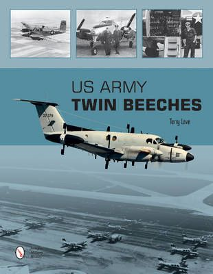 """Book- """"US Army Twin Beeches"""" by Terry Love LIT-0120"""