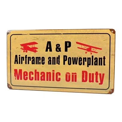 """A&P """"Mechanic On Duty"""" Metal Sign SIG-0502"""