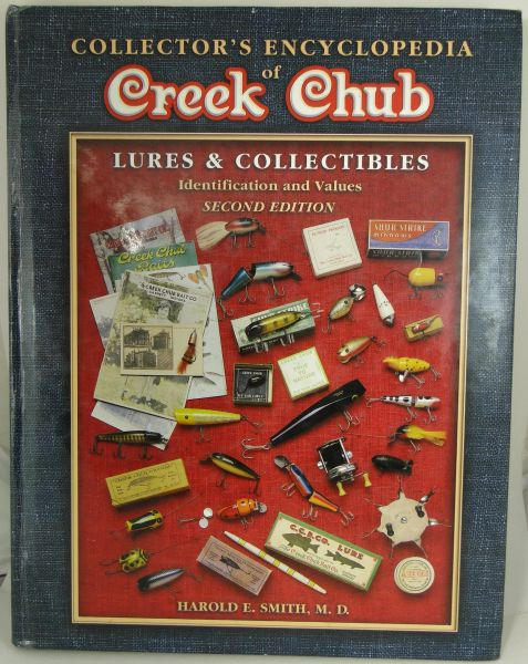 Creek Chub Encyclopedia 2nd Ed. Harold Smith M.D. Fishing Lure Collector's Reference Book