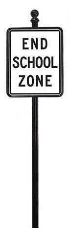 STREET SIGNS-(10) 18X24 END SCHOOL ZONE