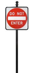 STREET SIGNS-(10) 30X30 DO NOT ENTER