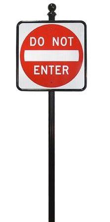 STREET SIGNS-(10) 30X30 DO NOT ENTER