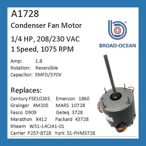 A1728, 1/4HP Condenser Fan Motor, 1075 RPM, 230V, 1.8 AMP on