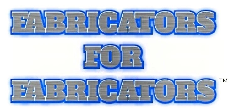 Fabricators For Fabricators