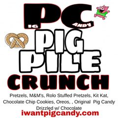 Pig Candy Pig Pile Crunch