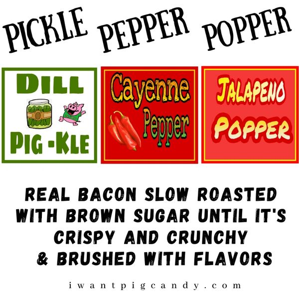 The Pickle, Pepper, Popper Box of Pig Candy